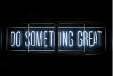 Neonr�hren 'Do Something Great'